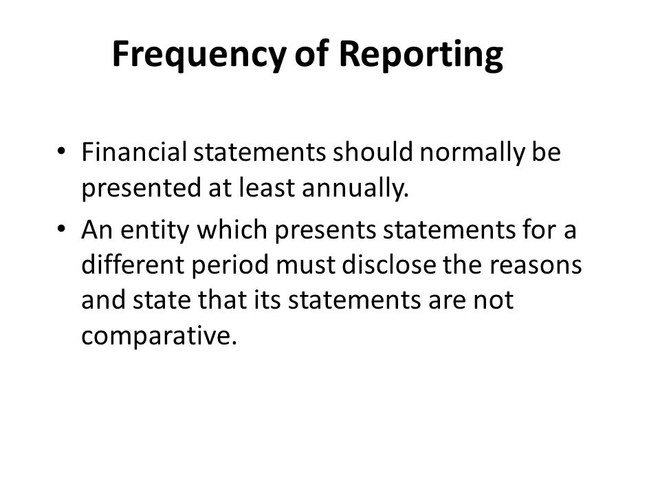 Frequency of Financial Statements