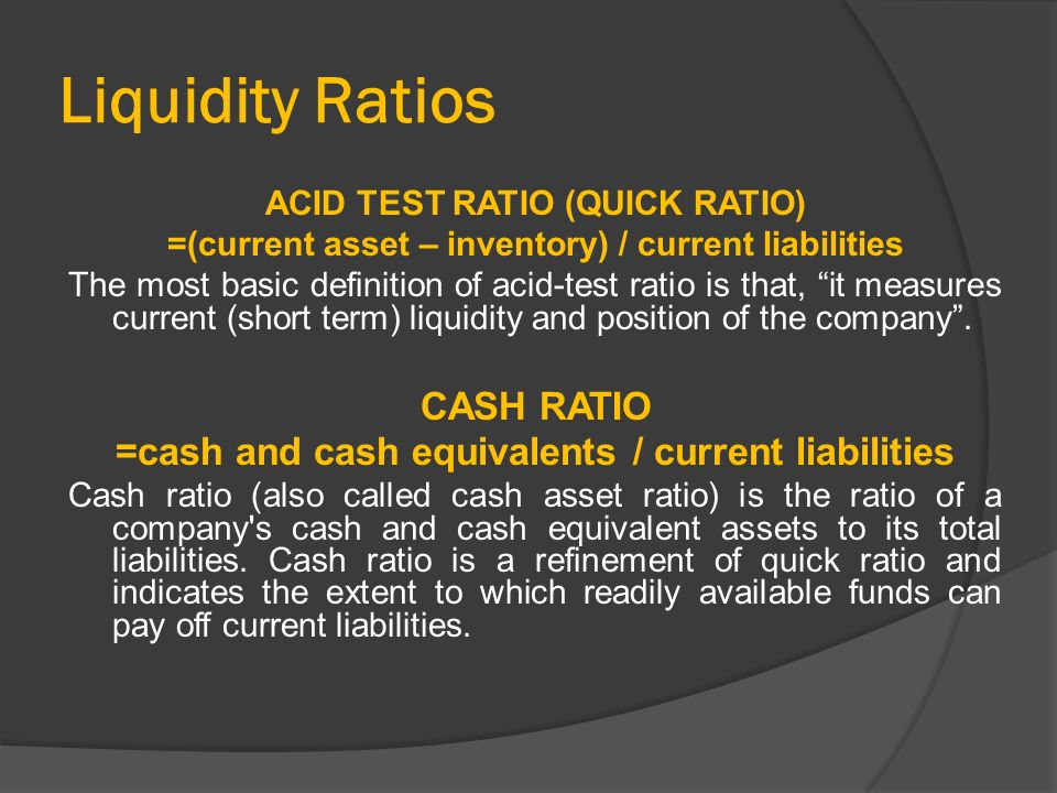 What is a Liquidity Ratios?