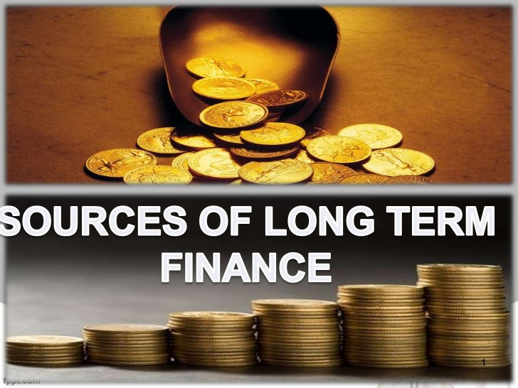 What is Long term Loans or Long Term Financing?