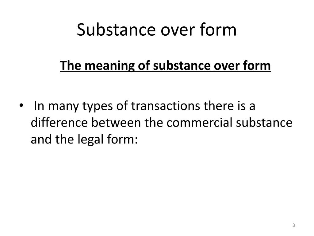 What Is Substance Over Form of Accounting?